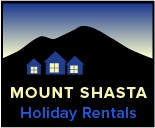 WELCOME HOME.......to Mt. Shasta's Holiday Rentals
